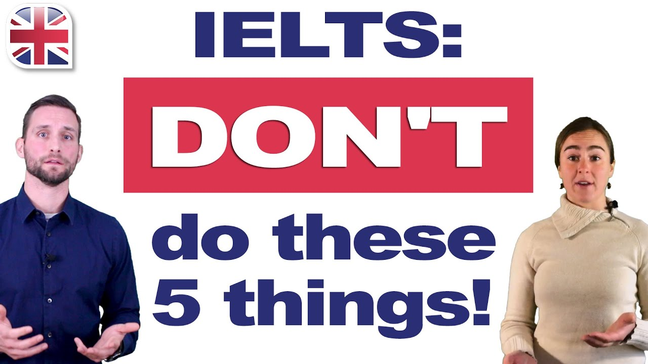 5 Common IELTS Mistakes to Avoid - Get a Higher IELTS Score with These Tips