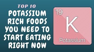 10 Potassium Rich Foods you Need to Start Eating Right Now