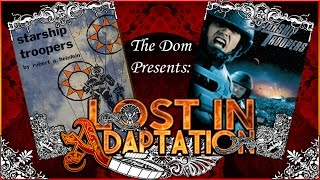 Starship Troopers, Lost in Adaptation ~ The Dom