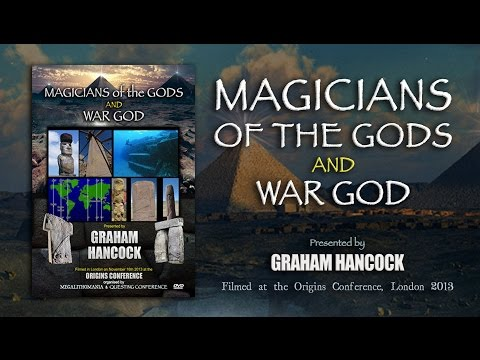 Graham Hancock: Magicians of the Gods & War God TWO EXCLUSIVE FULL LECTURES