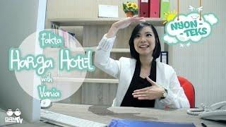 NYONTEKS #06 Fakta Harga Hotel bersama Vania (Hotel Indonesia Kempinski)