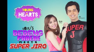 Young Hearts Presents: Bebeng Pabebe Meets Super Jiro EP01