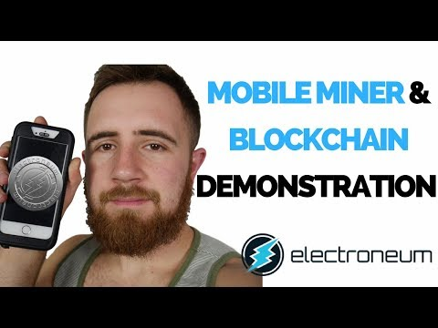 Electroneum Update || Mobile Miner & Blockchain Demonstration Live!