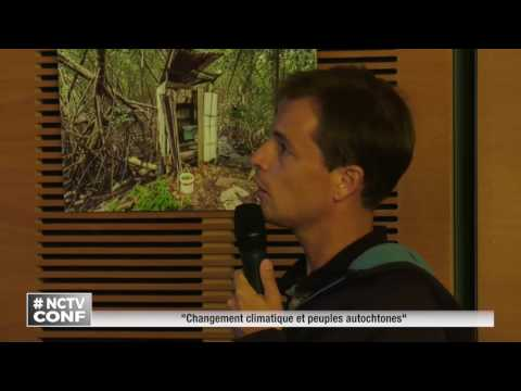 """Conférence: """" Le changement climatique et peuple autochtone"""""""