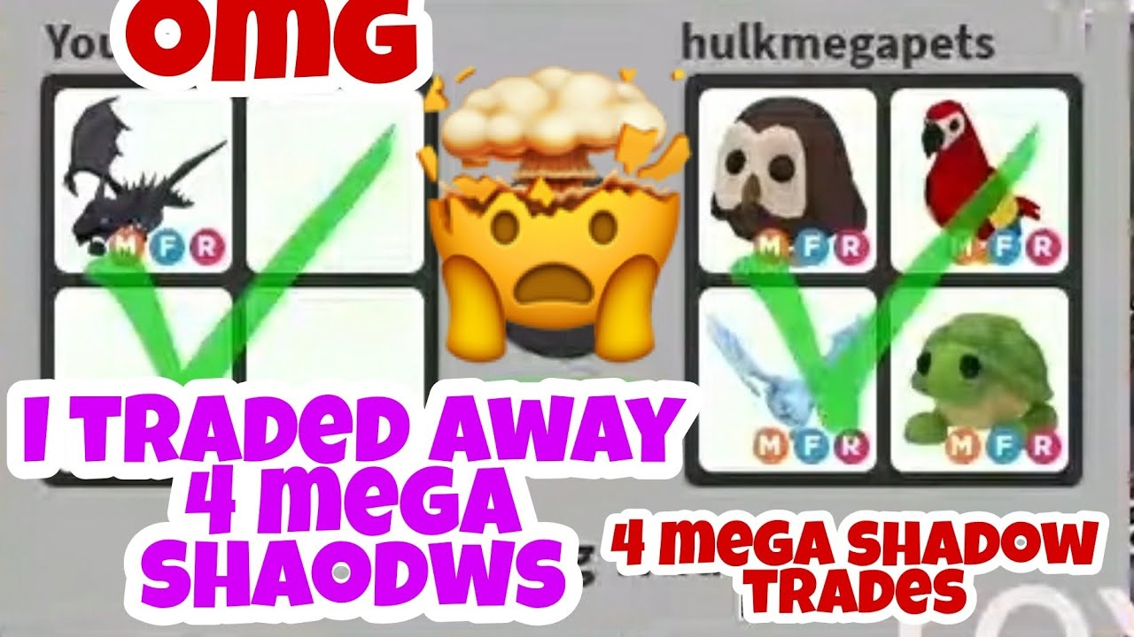 4 Mega Shadow Dragons Traded Away In Adopt me Trading