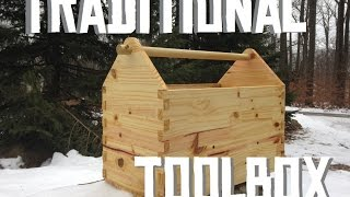 Making A Traditional Open Top Toolbox