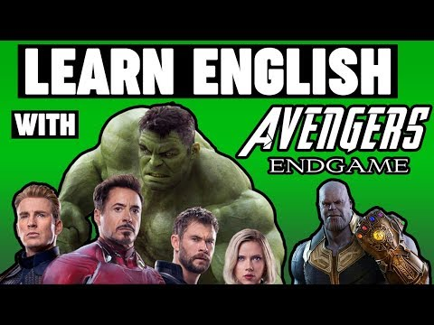 Learn English With Avengers: Endgame [ENG SUB]