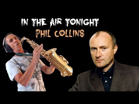 In the Air Tonight (Phil Collins) Alto Sax