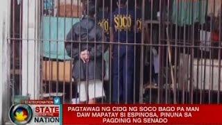 Pagtawag ng CIDG ng SOCO bago pa man daw mapatay si Espinosa, pinuna sa pagdinig ng senado