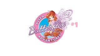 Winx Club: Alfea Butterflix Adventures Pt. 1