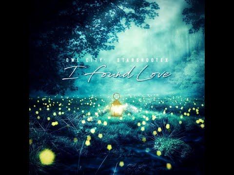 Owl City - I Found Love (Starshootex Remix)
