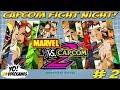 Capcom Fight Night! Marvel vs Capcom 2! Part 2 - YoVideogames