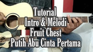 Download Lagu Tutorial Intro & Melodi    Fruit Chest ~ Putih Abu Cinta Pertama mp3