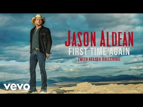 Jason Aldean  First Time Again with Kelsea Ballerini Audio