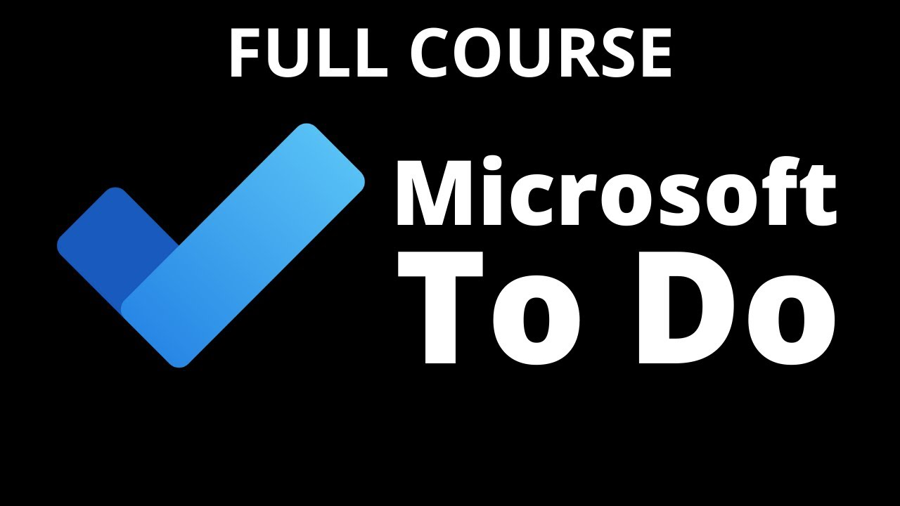 How to Use Microsoft To Do [Complete Course]