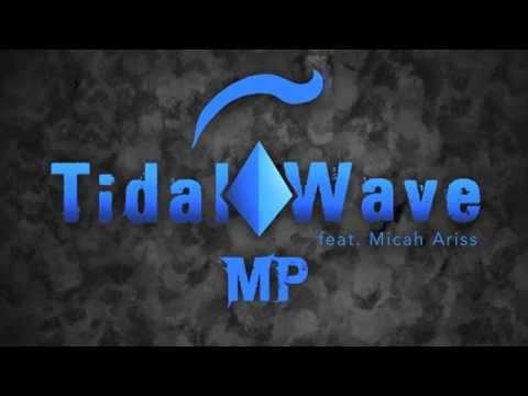 Matthew Parker - Tidal Wave (feat. Micah Ariss)