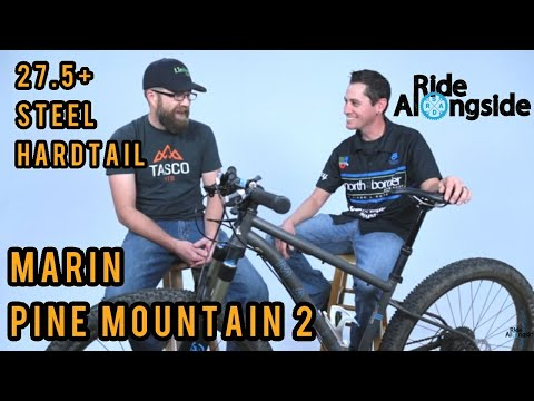 Marin Pine Mountain 2 - Steel 27.5+ Hardtail - First Look Review