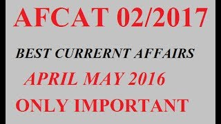 AFCAT 02/2017 # Current affairs may 2016