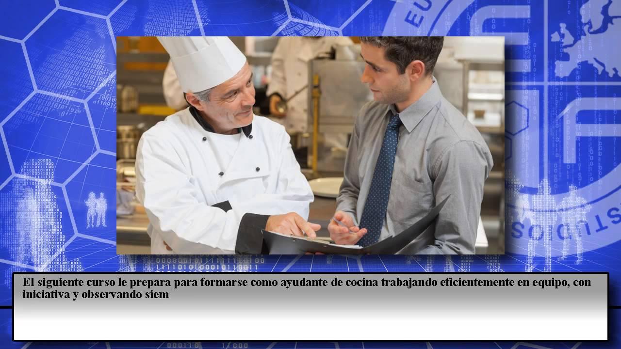 Ayudante cocina colectividades cursos online youtube for Ayudante cocina