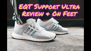 Adidas EQT Support Ultra - Review & On Feet