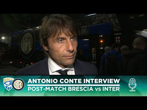 "BRESCIA 1-2 INTER | ANTONIO CONTE INTERVIEW: ""All I can do is thank the lads for the spirit"""