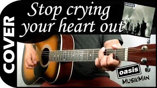 STOP CRYING YOUR HEART OUT 💔 - Oasis / GUITAR Cover / MusikMan #154