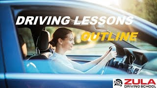 Lessons Outline | Zula Driving School