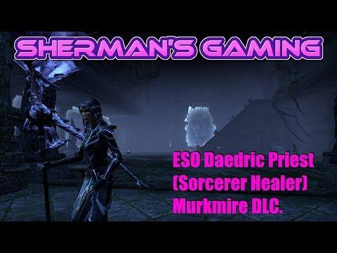 ESO Daedric Priest (Sorcerer Healer) Murkmire DLC.
