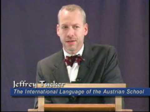 The International Language of the Austrian School | Jeffrey A. Tucker