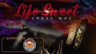 Crazy Mac - Life Sweet - October 2017