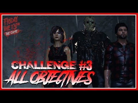 Single Player Challenge #3 | ALL OBJECTIVES COMPLETE | Gameplay | Friday the 13th: The Game