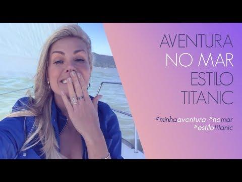 MINHA AVENTURA NO MAR COM DIREITO À CENA DO TITANIC  ANA HICKMANN