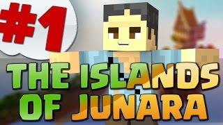 MINECRAFT: THE ISLANDS OF JUNARA: DOVE TUTTO EBBE INIZIO!!