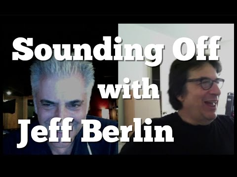 JEFF BERLIN Interview on Sounding Off with Rick Beato