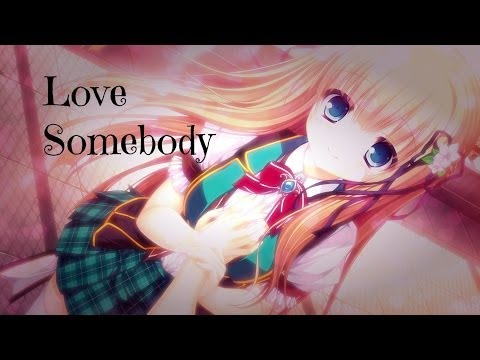 Nightcore - Love Somebody (+Lyrics)