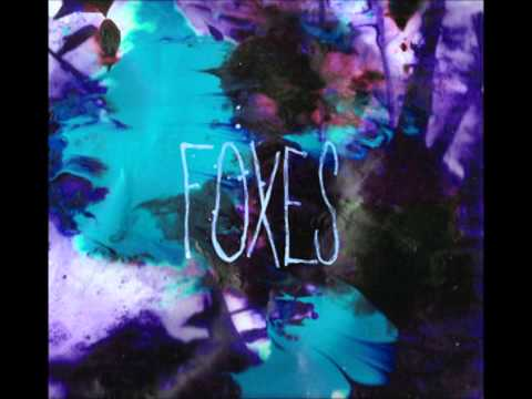 Foxes - It's Getting Cold, I'm Getting Cold