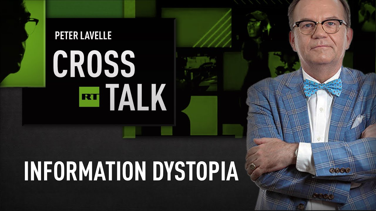 Download CrossTalk   Information Dystopia