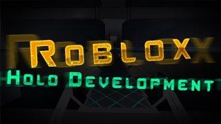 ROBLOX: Holo Development | Time Lapse | The Vitallion Clan