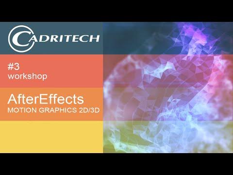 Workshop #3 : After Effects : Motion Graphics 2D/3D