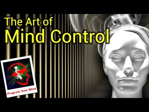 The Art of Mind Control