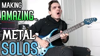 How To Make Amazing Metal Solos