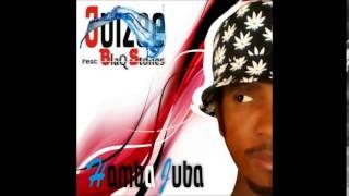 Juizee ft blaq Stones- Hamba Juba