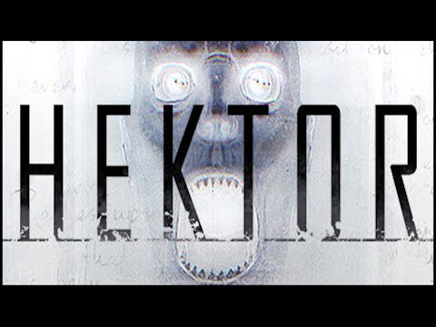 Hektor - Full Playthrough (PC Psychological Horror Gameplay / Walkthrough)
