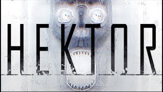 Hektor - Full Playthrough (PC Psychological Horror Gameplay / Walkthrough)