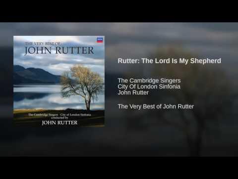 Rutter: The Lord Is My Shepherd