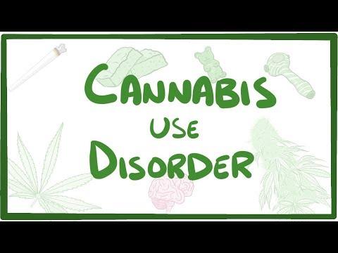 Cannabis Use Disorder causes, symptoms, diagnosis, treatment, pathology