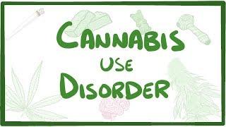 Cannabis Use Disorder - causes, symptoms, diagnosis, treatment, pathology