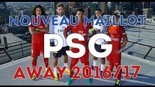 Le maillot extérieur du Paris Saint-Germain 2016/2017 !