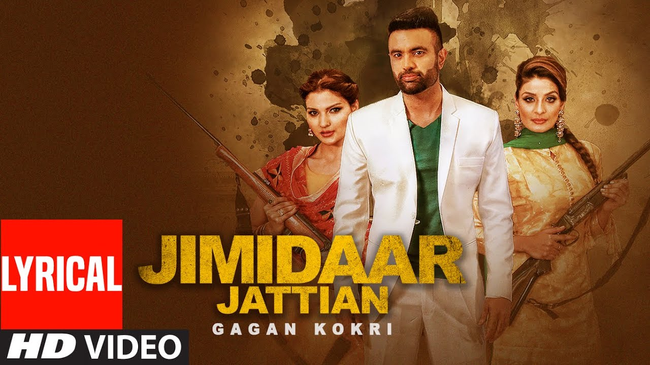Gagan Kokri: Jimidaar Jattian FULL Lyrical VIDEO | Preet Hundal | New Punjabi Song