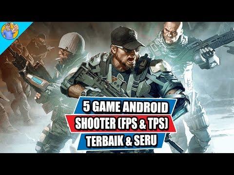 5 Game Android Shooter (FPS & TPS) Terbaik Dengan Gameplay Seru 2019
